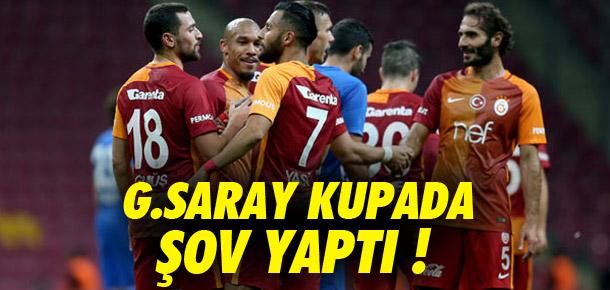 Galatasaray kupada şov yaptı !