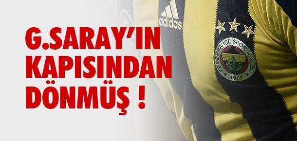 Galatasaray'ın kapısından dönmüş