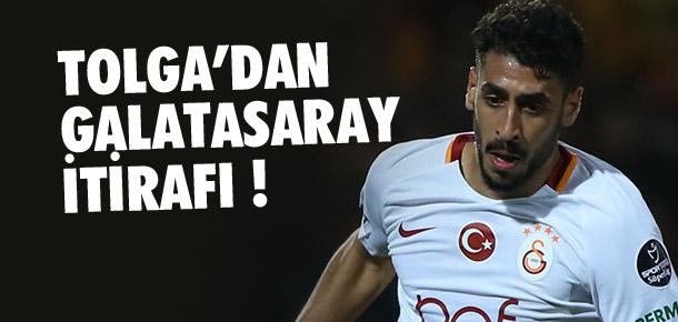 Tolga Ciğerci'den Galatasaray itirafı