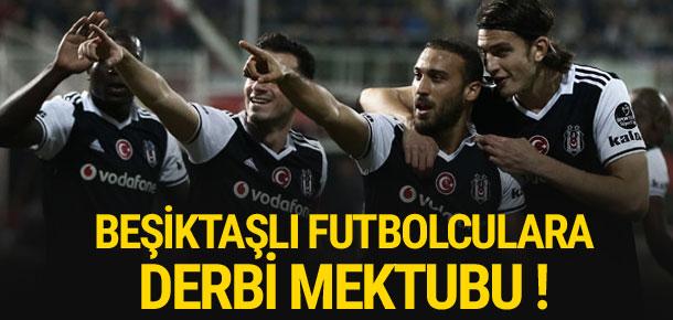 Beşiktaşlı futbolculara derbi mektubu