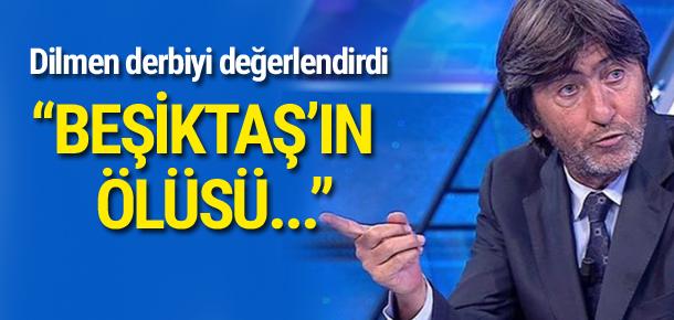 Rıdvan Dilmen'den derbi yorumu