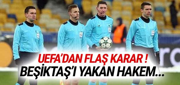 UEFA'dan flaş karar ! Beşiktaş'ı yakan hakem...