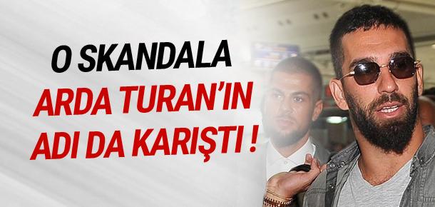 Arda Turan'ın adı vergi skandalına karıştı