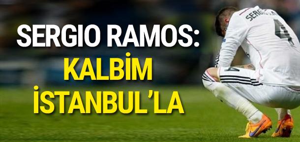 Sergio Ramos: Kalbim İstanbul'la