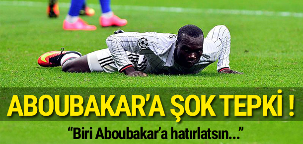 Aboubakar'a şok tepki