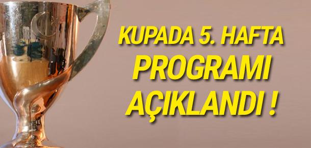 Türkiye Kupası'nda 5. hafta programı açıklandı