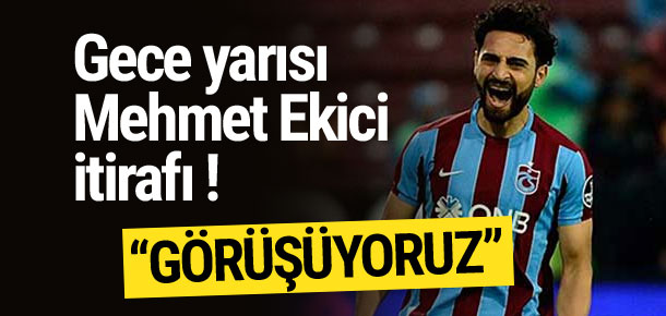 Beşiktaş'tan Mehmet Ekici itirafı