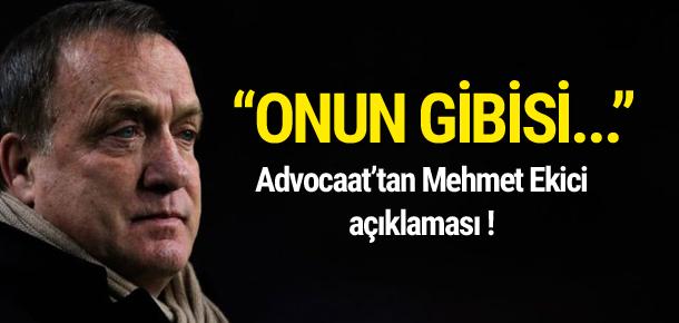 Advocaat'tan Mehmet Ekici açıklaması