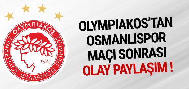 Olympiakos'tan olay paylaşım !