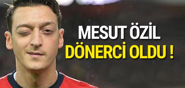 Mesut Özil dönerci oldu