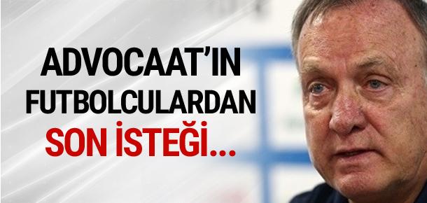 Advocaat'ın son isteği Türkiye Kupası