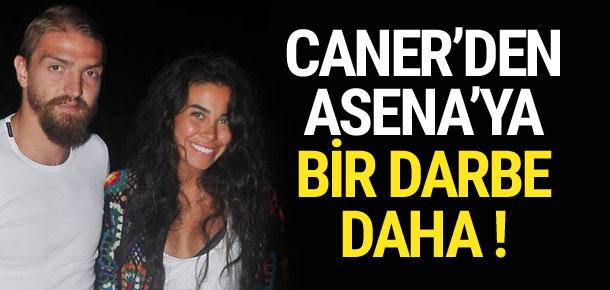 Caner'den Asena'ya bir şok daha !