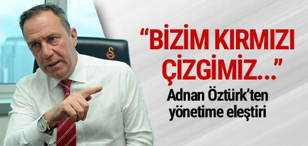 Adnan Öztürk'ten yönetime eleştiri