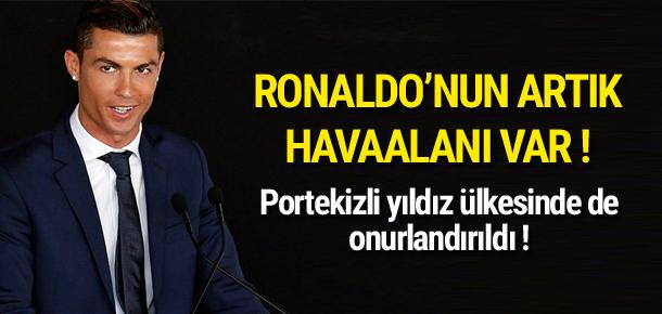 Ronaldo'nun artık havalimanı da var